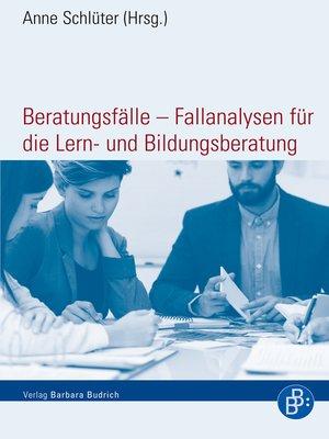 cover image of Beratungsfälle--Fallanalysen für die Lern- und Bildungsberatung