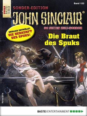 cover image of John Sinclair Sonder-Edition 123--Horror-Serie