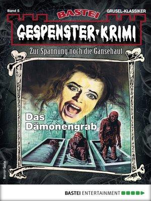 cover image of Gespenster-Krimi 5--Horror-Serie