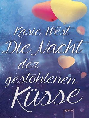 cover image of Die Nacht der gestohlenen Küsse