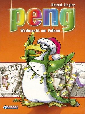 cover image of Peng, Weihnacht am Vulkan