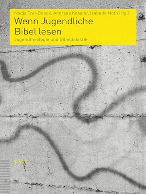 cover image of Wenn Jugendliche Bibel lesen