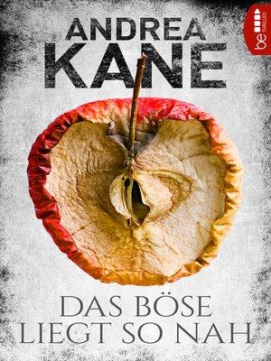 cover image of Das Böse liegt so nah