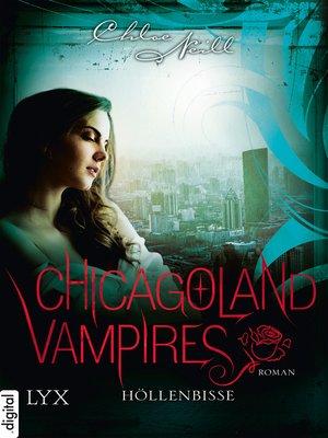 cover image of Chicagoland Vampires--Höllenbisse