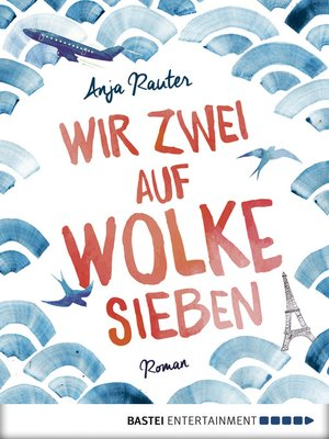 cover image of Wir zwei auf Wolke sieben