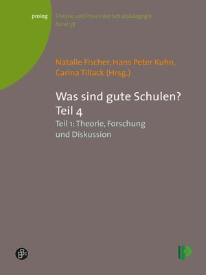 cover image of Was sind gute Schulen? Teil 4