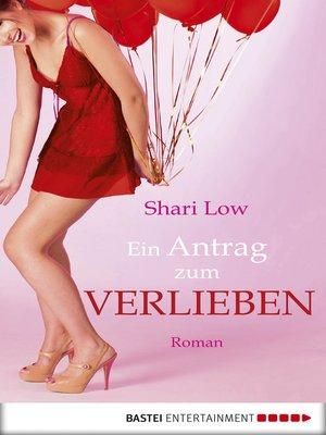 cover image of Ein Antrag zum Verlieben