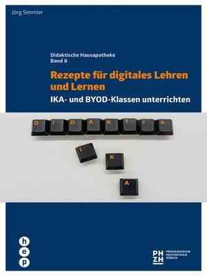 cover image of Rezepte für digitales Lehren und Lernen