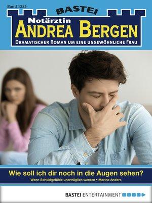 cover image of Notärztin Andrea Bergen--Folge 1335