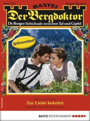 cover image of Der Bergdoktor 1913--Heimatroman