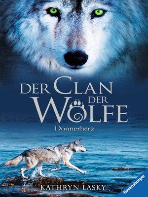 cover image of Der Clan der Wölfe 1