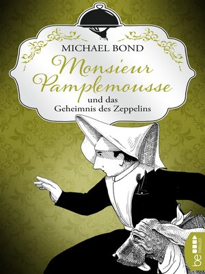 cover image of Monsieur Pamplemousse und das Geheimnis des Zeppelins
