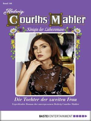 cover image of Hedwig Courths-Mahler--Folge 146