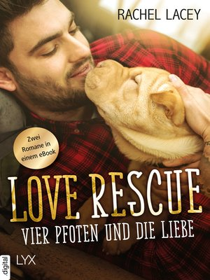 cover image of Love Rescue--Vier Pfoten und die Liebe