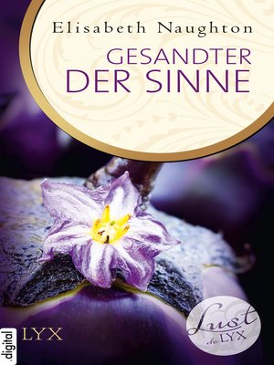 cover image of Lust de LYX--Gesandter der Sinne