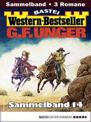 cover image of G. F. Unger Western-Bestseller Sammelband 14