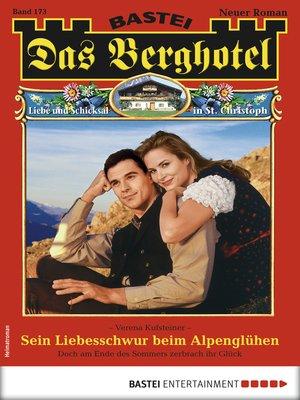 cover image of Das Berghotel 173--Heimatroman