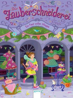cover image of Die Zauberschneiderei (2). Ein Fest voller Magie