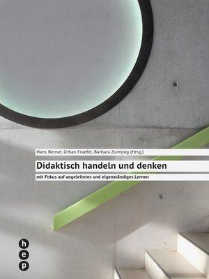 cover image of Didaktisch handeln und denken (E-Book)