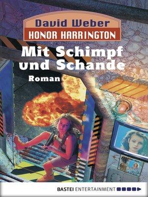 cover image of Mit Schimpf und Schande: Bd. 4. Roman