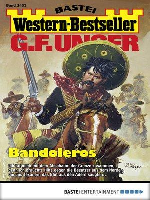 cover image of G. F. Unger Western-Bestseller 2403--Western