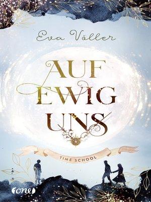 cover image of Auf ewig uns