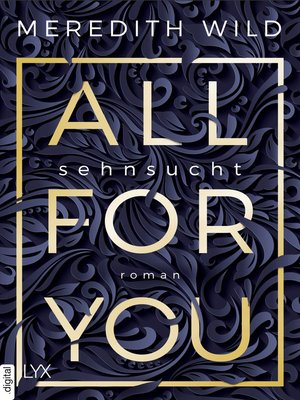 cover image of All for You--Sehnsucht