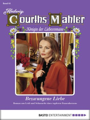 cover image of Hedwig Courths-Mahler--Folge 061