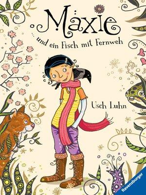 cover image of Maxie und ein Fisch mit Fernweh