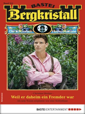cover image of Bergkristall 311--Heimatroman
