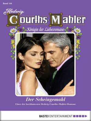 cover image of Hedwig Courths-Mahler--Folge 144