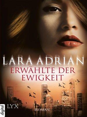 cover image of Erwählte der Ewigkeit