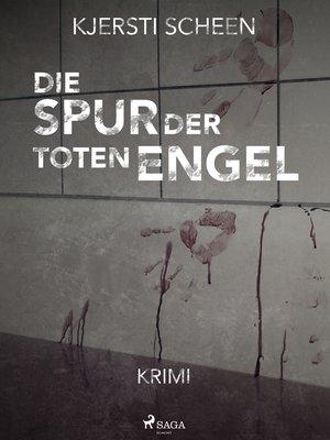 cover image of Die Spur der toten Engel