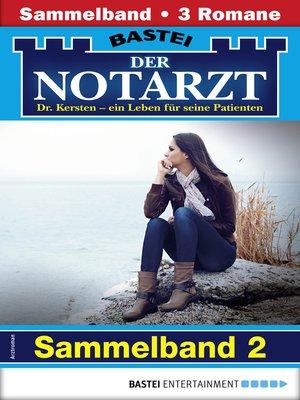 cover image of Der Notarzt Sammelband 2--Arztroman