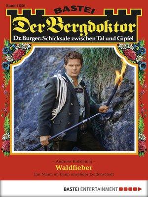 cover image of Der Bergdoktor--Folge 1850