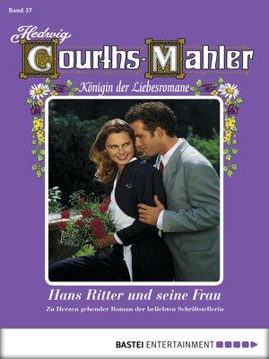 cover image of Hedwig Courths-Mahler--Folge 037