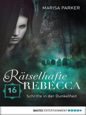 cover image of Rätselhafte Rebecca 16