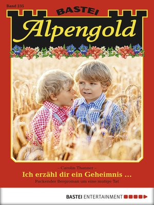 cover image of Alpengold--Folge 235