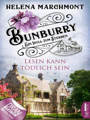cover image of Bunburry--Lesen kann tödlich sein