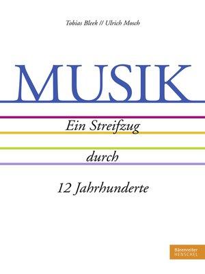 cover image of MUSIK. Ein Streifzug durch 12 Jahrhunderte