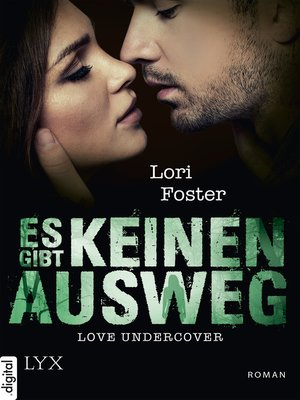 cover image of Love Undercover--Es gibt keinen Ausweg