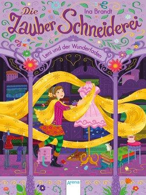 cover image of Die Zauberschneiderei (1). Leni und der Wunderfaden
