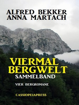 cover image of Viermal Bergwelt