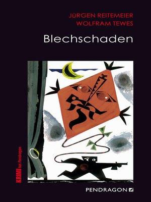 cover image of Blechschaden