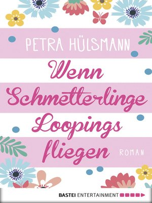 cover image of Wenn Schmetterlinge Loopings fliegen