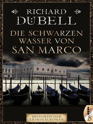 cover image of Die schwarzen Wasser von San Marco
