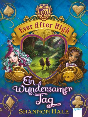 cover image of Ever After High (3). Ein wundersamer Tag