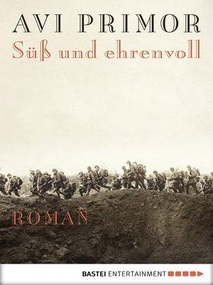 cover image of Süß und ehrenvoll