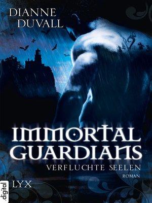 cover image of Immortal Guardians--Verfluchte Seelen
