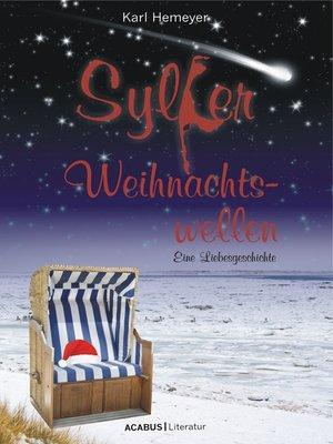 cover image of Sylter Weihnachtswellen. Eine Liebesgeschichte